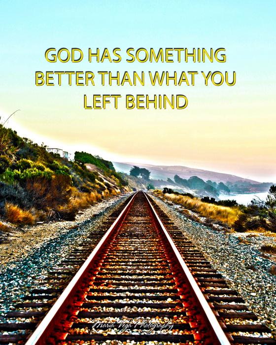 God_has_something_better_railroad_810_resize
